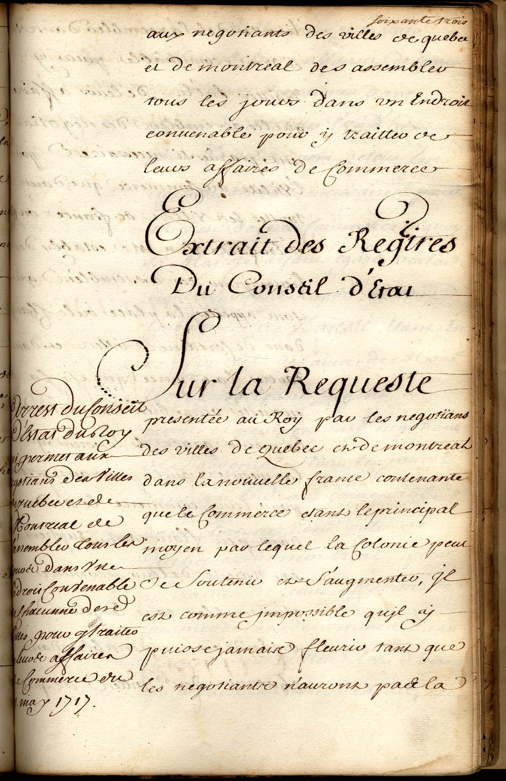 Ruling permitting merchants of the towns of Québec and Montréal to gather daily, in a suitable location, for the purpose of doing business, May 11, 1717, CA ANQ-Q TP1 S35/2 Fonds Conseil souverain Série Arrêts du Conseil d'État du roi Registre F (vol. 6) fol. 63-64