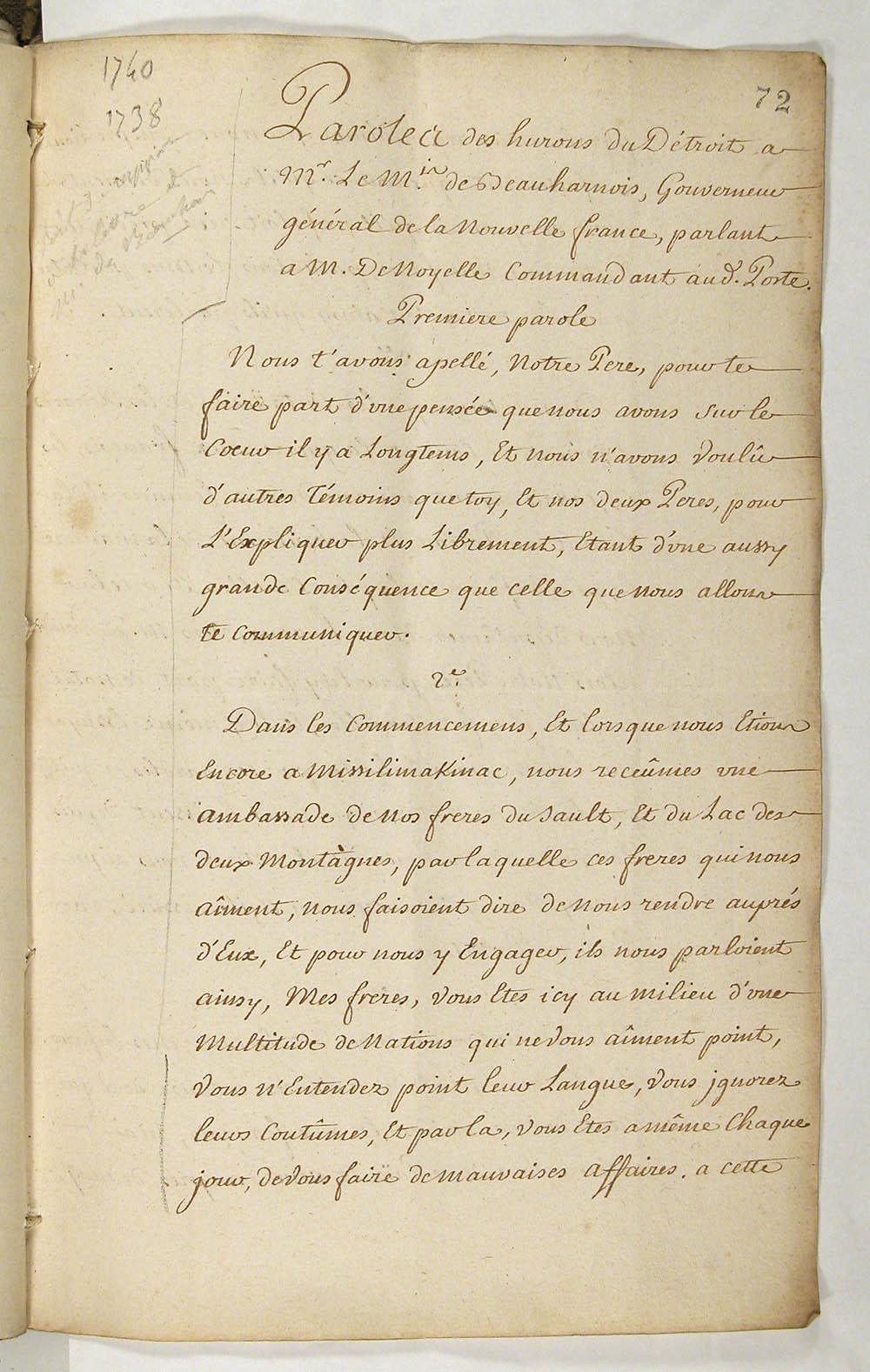 Paroles des hurons du Détroit à Mr le Marquis de Beauharnois, Gouverneur général de la Nouvelle France, parlant à M. de Noyelle commandant au dit Poste, vers 1740. FR CAOM COL C11A 74 fol. 72-76