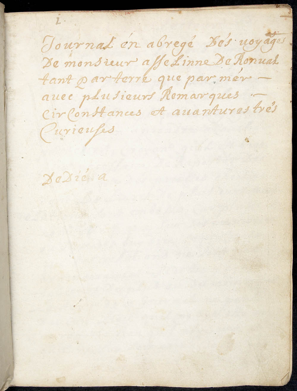 Abridged diary of the travels of Monsieur Asseline de Ronval, by land and by sea, with various comments, circumstances and most curious adventures], ca. 1695 CA ANC MG18-J2 p.1-36